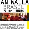 alan wallace no brasil